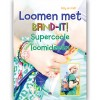 BAND-IT Loomen met Band-It boek Supercoole loomideeën